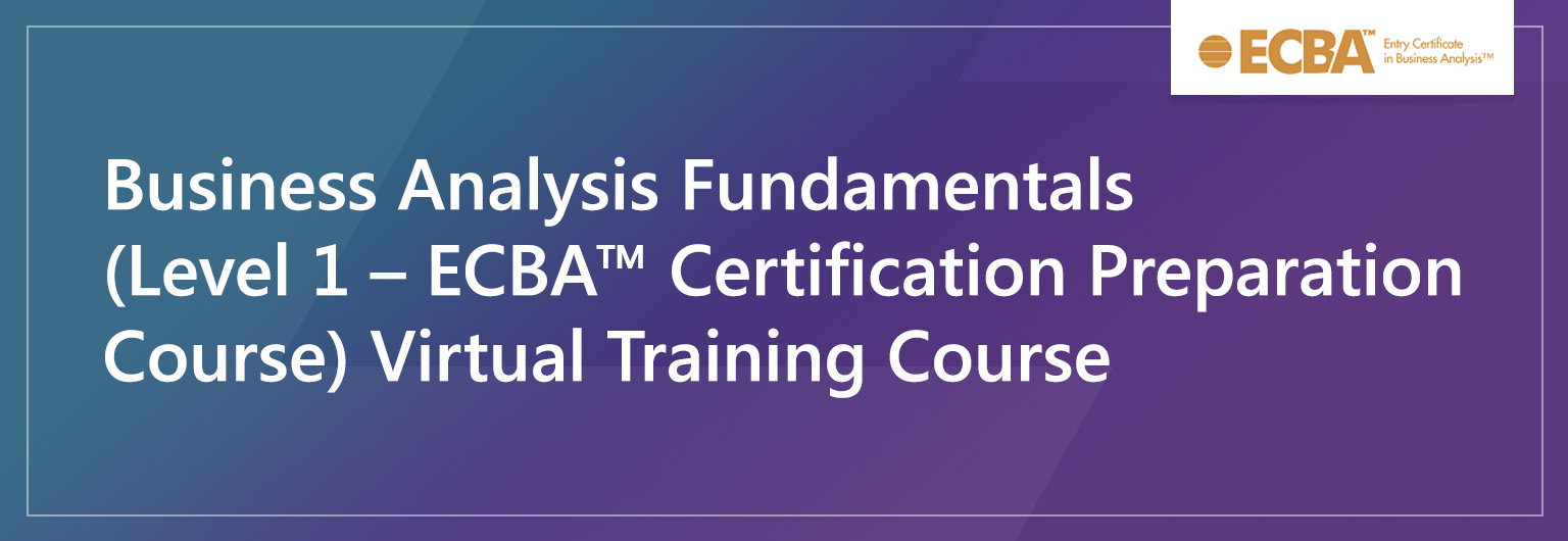 Business Analysis Fundamentals virtual training