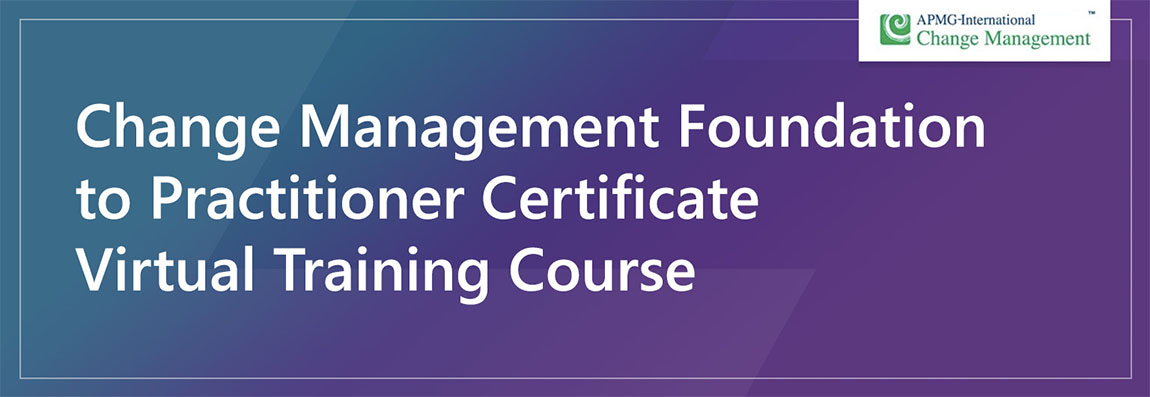 Change Management Foundation to Practitioner virtual training
