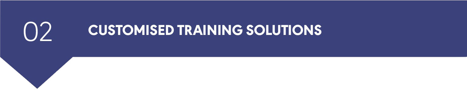 Customised Training Solutions