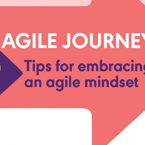 The Agile Journey: 9 tips for embracing an agile mindset